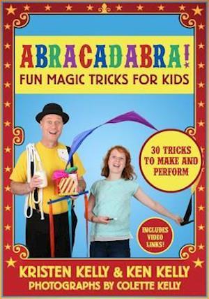 Abracadabra! af Kristen Kelly, Ken Kelly