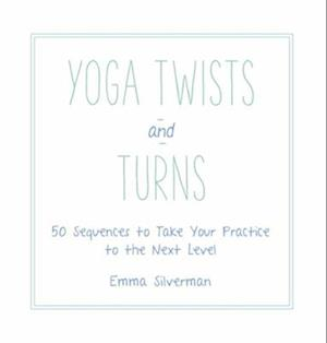 Bog, hardback Yoga Twists and Turns af Emma Silverman