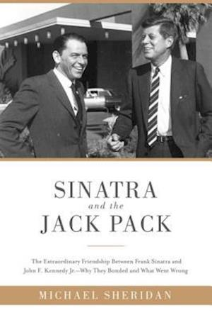 Sinatra and the Jack Pack af David Harvey, Michael Sheridan