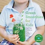 Green Smoothies for Kids af Simone Mcgrath