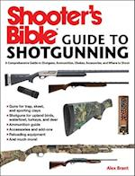 Shooter's Bible Guide to Shotgunning
