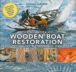 Big Book of Wooden Boat Restoration af Thomas Larsson