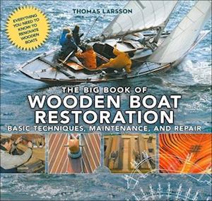 The Big Book of Wooden Boat Restoration