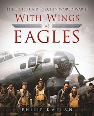 Bog, hardback With Wings as Eagles af Philip Kaplan