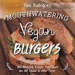 Mouthwatering Vegan Burgers
