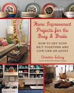 Home Improvement Projects for the Busy & Broke af Christina Salway