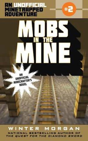 Mobs in the Mine af Winter Morgan