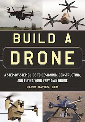 Bog, paperback Build a Drone af Barry Davies