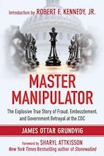 Master Manipulator af Robert F. Kennedy