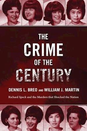 Crime of the Century af William J. Martin, Dennis L. Breo