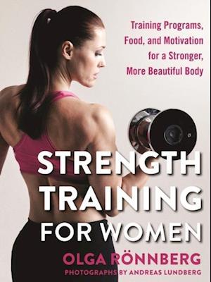 Strength Training for Women af Olga Ronnberg