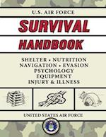 U.S. Air Force Survival Handbook (US Army Survival)