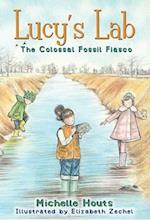 The Colossal Fossil Fiasco (Lucys Lab)