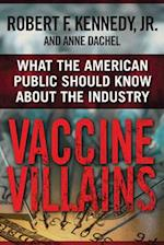 Vaccine Villains