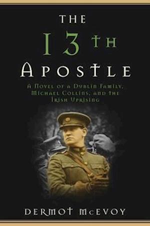 Bog, paperback The 13th Apostle af Dermot McEvoy