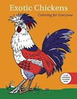 Exotic Chickens: Coloring for Everyone af Racehorse Publishing