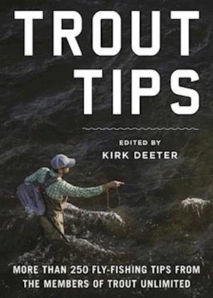 Bog, hardback Trout Tips af Kirk Deeter