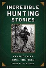 Incredible Hunting Stories