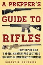 Prepper's Guide to Rifles