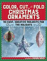 Color, Cut, and Fold Christmas Ornaments af Amanda Brack