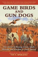 Game Birds and Gun Dogs af Vin T. Sparano