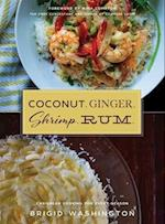 Coconut. Ginger. Shrimp. Rum