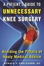 The Patient's Guide to Unnecessary Knee Surgery
