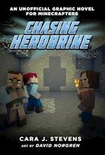 Chasing Herobrine (Unofficial Graphic Novel for Minecrafters)
