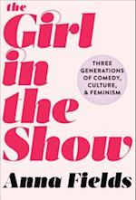 Girl in the Show