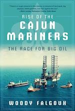 Rise of the Cajun Mariners