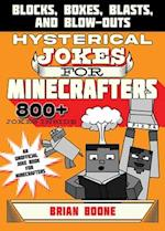 Hysterical Jokes for Minecrafters (Jokes for Minecrafters)