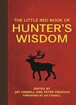 The Little Red Book of Hunter's Wisdom (Little Red Books)