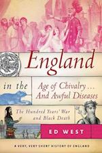 England in the Age of Chivalry... and Awful Diseases