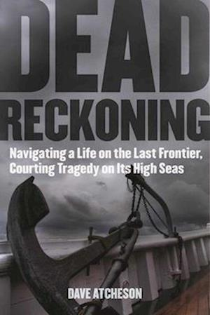 Bog, paperback Dead Reckoning af Dave Atcheson
