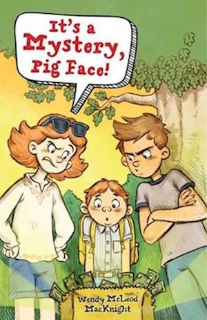 Bog, paperback It's a Mystery, Pig Face! af Wendy Mcleod Macknight