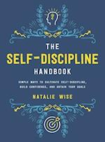 The Self-Discipline Handbook