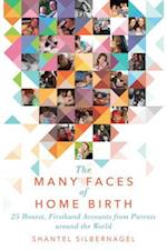 Many Faces of Home Birth