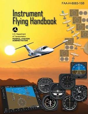 Bog, paperback Instrument Flying Handbook (Federal Aviation Administration) af Federal Aviation Administration