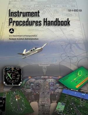 Bog, paperback Instrument Procedures Handbook af Federal Aviation Administration