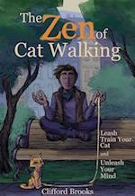 The Zen of Cat Walking af Clifford Brooks