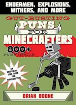 Gut-Busting Puns for Minecrafters (Jokes for Minecrafters)