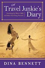 A Travel Junkie's Diary af Dina Bennett