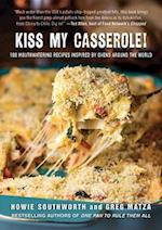 Kiss My Casserole! af Howie Southworth