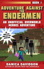 Adventure Against the Endermen (Unofficial Overworld Heroes Adventure, nr. 1)