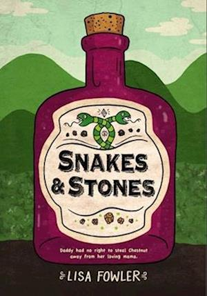 Snakes & Stones
