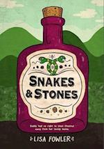 Snakes and Stones af Lisa Fowler