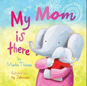Bog, hardback My Mom Is There af Martin Thomas