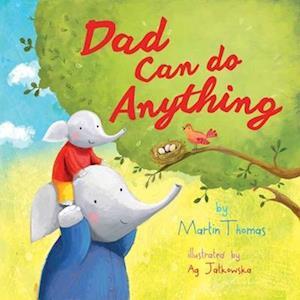 Bog, hardback Dad Can Do Anything af Martin Thomas