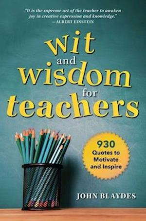 The Wit and Wisdom for Teachers