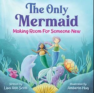 The Only Mermaid
